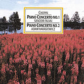 Chopin: Piano Concerto No. 1 & 2 by Various Artists
