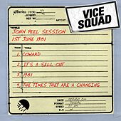 John Peel Session (1st June 1981) by Vice Squad