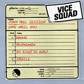 Play & Download John Peel Session (28th April 1982) by Vice Squad | Napster