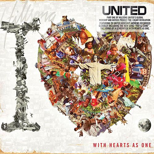 Play & Download The I Heart Revolution by Hillsong United | Napster
