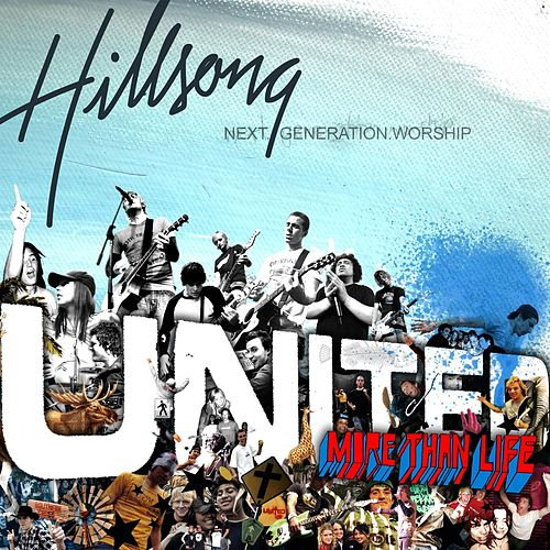 More Than Life by Hillsong United