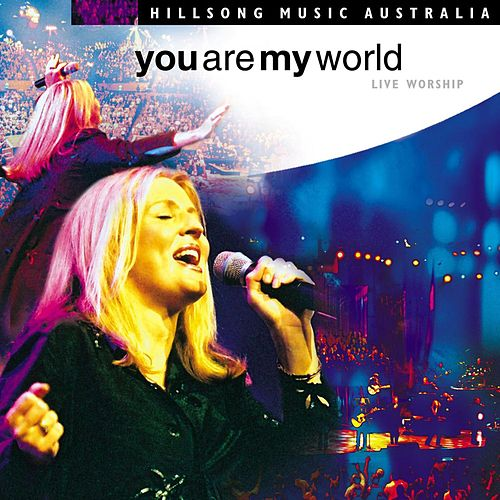 Play & Download You Are My World by Hillsong Worship | Napster