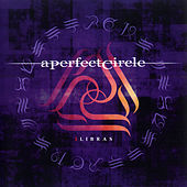 Play & Download 3 Libras PT 1 by A Perfect Circle | Napster