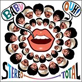 Play & Download Baby Ouh! by Stereo Total | Napster