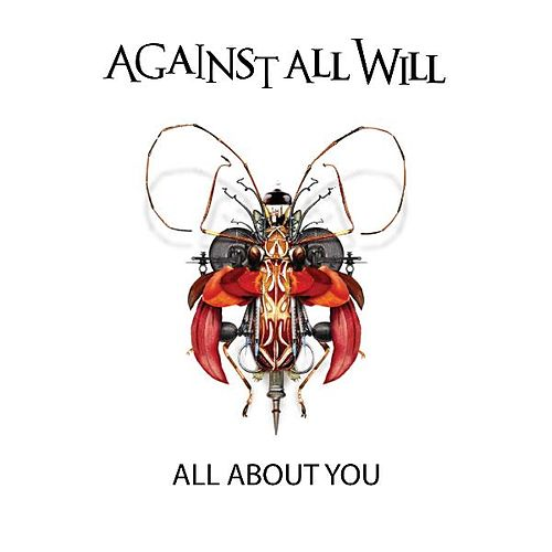 Play & Download All About You (remix) by Against All Will | Napster