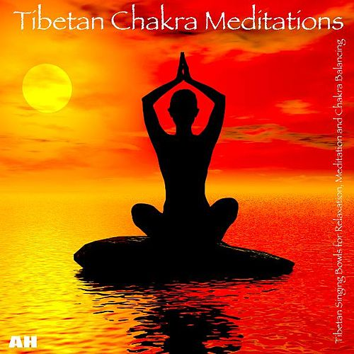 Play & Download Tibetan Chakra Meditations by Meditation and Chakra Balancing Tibetan Singing Bowls for Relaxation | Napster