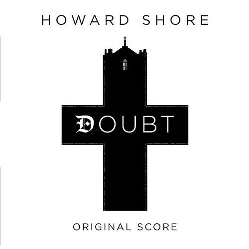 Play & Download Doubt Original Score by Howard Shore | Napster