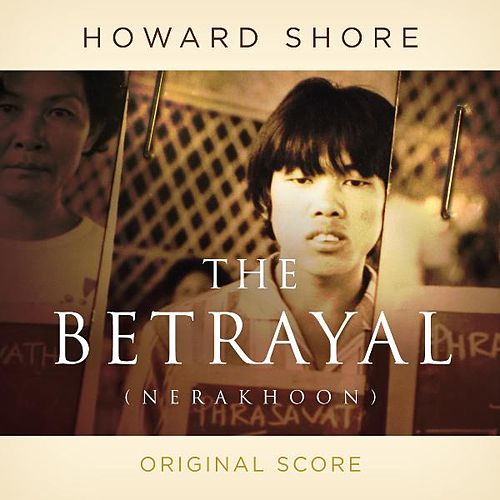 The Betrayal (Nerakhoon) by Howard Shore