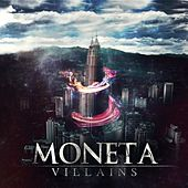 Play & Download Villains by Moneta | Napster