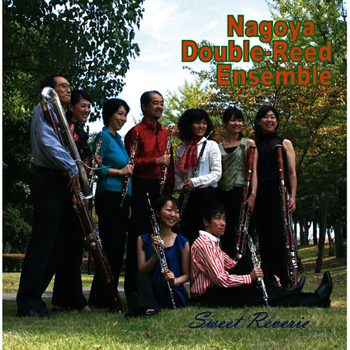 Sweet Reverie by Nagoya Double-reed Ensemble