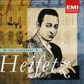 Play & Download The Legendary Jascha Heifetz by Various Artists | Napster