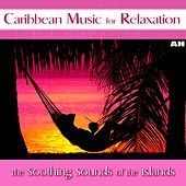 Play & Download Caribbean Music For Relaxation and Stress Relief by Caribbean Music For Relaxation and Stress Relief | Napster