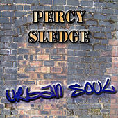 The Urban Soul Series - Percy Sledge by Percy Sledge