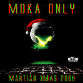 Martian XMas 2008 by Moka Only