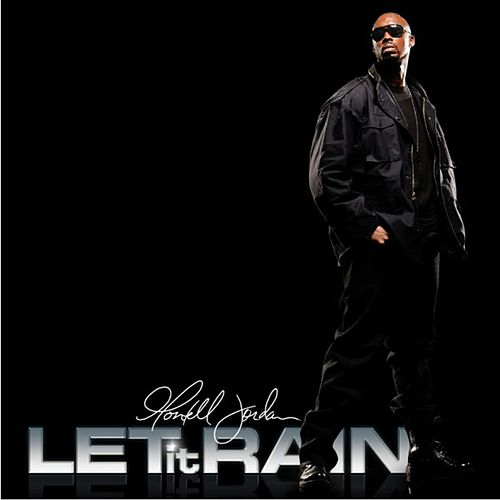Let It Rain by Montell Jordan