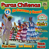 Puras Chilenas De Guerrero Y Oaxaca by Various Artists