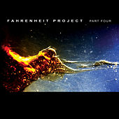 Play & Download Fahrenheit Project part 4 by Various Artists | Napster