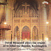 Play & Download Organ Music from St. John the Baptist, Kensington, London by David Bleazard | Napster