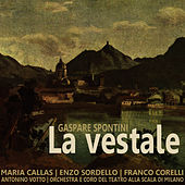 Play & Download Spontini: La Vestale by Maria Callas | Napster