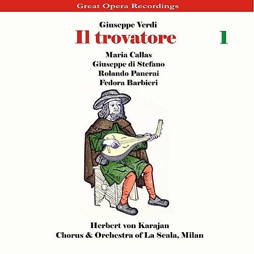 Play & Download Verdi - Il Trovatore [1956], Volume 1 by Chorus of La Scala | Napster