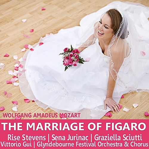 Play & Download Mozart: The Marriage of Figaro by Rise Stevens | Napster