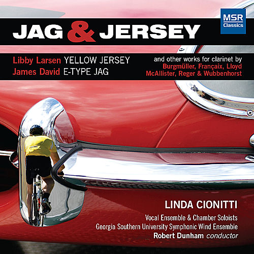 Jag & Jersey and Other Works for Clarinet by Linda Cionitti