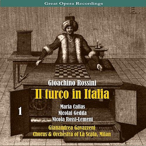 Play & Download Giacomo Rossini - Il Turco in Italia [1954], Volume 1 by Chorus of La Scala | Napster