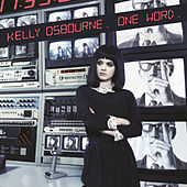 Play & Download One Word by Kelly Osbourne | Napster