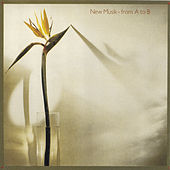 Play & Download From A To B by New Musik | Napster