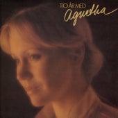 Tio År Med Agnetha by Agnetha Fältskog