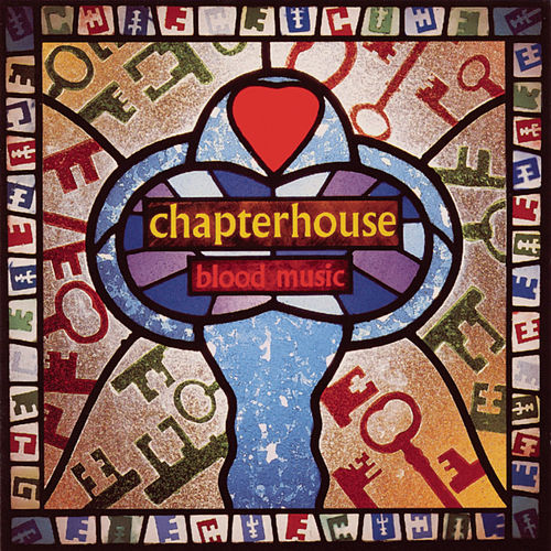 Play & Download Blood Music by Chapterhouse | Napster