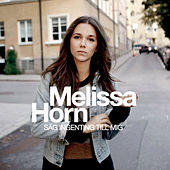 Play & Download Säg ingenting till mig by Melissa Horn | Napster