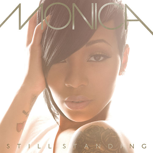 Still Standing by Monica