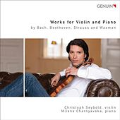 Play & Download Works by Violin and Piano by Bach, Beethoven, Strauss & Waxman by Various Artists | Napster