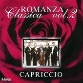 Play & Download Romanza Classica, Vol.2 by Capriccio Quintet | Napster
