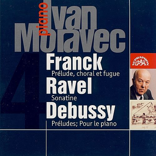 Play & Download Ivan Moravec Plays French Music by Ivan Moravec | Napster