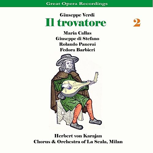 Play & Download Verdi - Il Trovatore [1956], Volume 2 by Chorus of La Scala | Napster