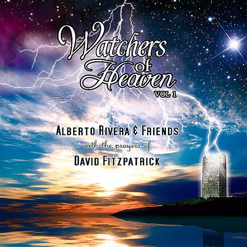 Play & Download Watchers Of Heaven Vol I by Kimberly and Alberto Rivera | Napster