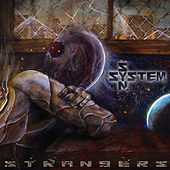 Play & Download Strangers by System Syn | Napster