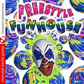 Freestyle Funhouse Vol. 1 (Digitally Remastered) by Various Artists