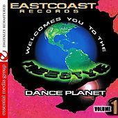 Play & Download Eastcoast Records Welcomes You To The Freestyle Dance Planet Vol. 1 (Digitally Remastered) by Various Artists | Napster