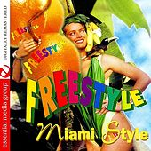 Freestyle Miami Style Vol. 1 (Digitally Remastered) by Various Artists