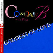 Play & Download Goddess Of Love - EP by Company B | Napster