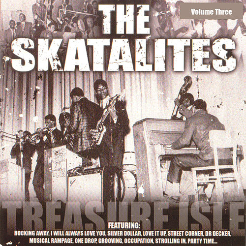 Play & Download The Skatalites, Vol. 3 by The Skatalites | Napster