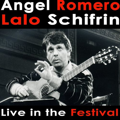 Play & Download Angel Romero plays Lalo Schifrin Live in the Festival by Angel Romero | Napster