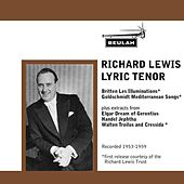 Richard Lewis Lyric Tenor by Richard Lewis