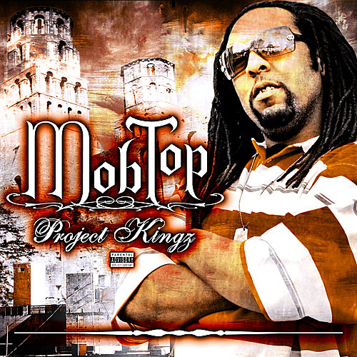 Play & Download Mob Top - Project Kingz by Various Artists | Napster