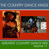 Play & Download Greatest Country Dance Hits - Vol. 11 by Country Dance Kings | Napster