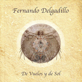 Play & Download De Vuelos y de Sol by Fernando Delgadillo | Napster