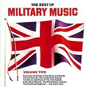 The Best of Military Music, Vol. 2 by Various Artists